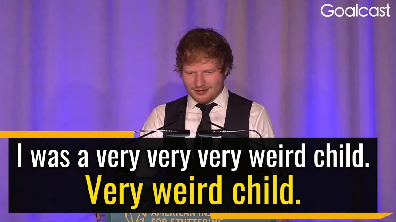 Embrace Who You Are- Ed Sheeran | Ed Sheeran Inspirational Story