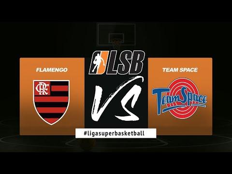 FINAL LSB 2019 SERIE B - FLAMENGO X TEAM SPACE - JOGO 1