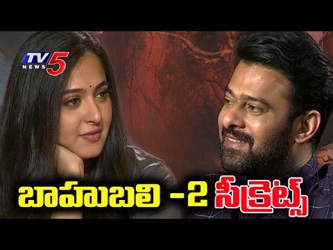 Prabhas & Anushka Shetty Shares Secrets of Baahubali 2 Movie | TV5 News