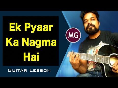 Ek Pyaar Ka Nagma Hai || Guitar Chords Lesson || Musical Guruji