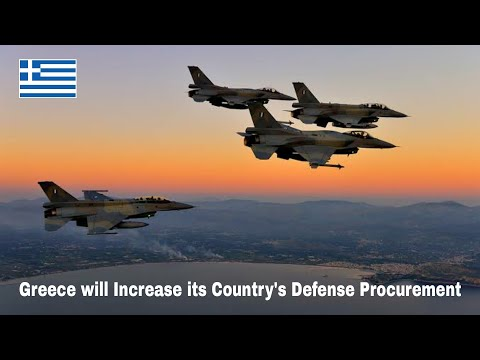 Greece will Increase its Country's Defense Procurement