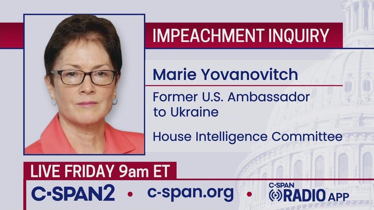 CSPAN LIVE: House Impeachment Inquiry Hearing