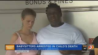 VIDEO: Babysitters arrested in child's death