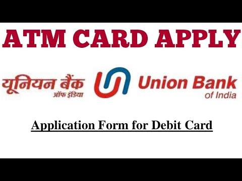 Union Bank Ka Debit Card Apply Application Form