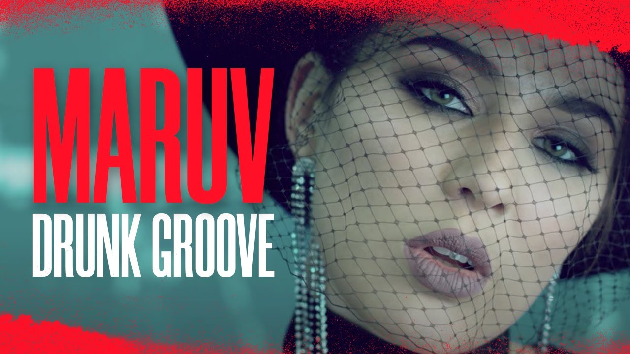 MARUV & BOOSIN — Drunk Groove (Official Video)