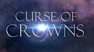 New Trailer for Curse of Crowns  Books 1 & 2