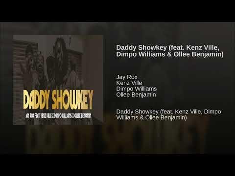 Daddy Showkey (feat. Kenz Ville, Dimpo Williams & Ollee Benjamin)