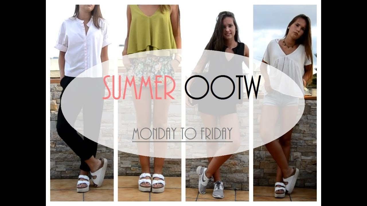 SUMMER OOTW | Monday to Friday - YouTube