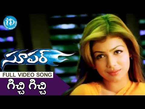 Gichhi Gichhi Song - Super Movie Songs - Nagarjuna - Anushka Shetty - Ayesha Takia