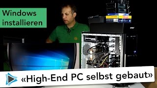 Windows installieren und erster Start Videoschnitt High End PC selber zusammenbauen unboxing #9
