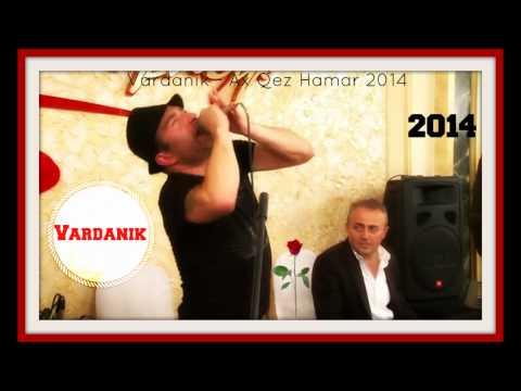 Vardanik - Ax Qez Hamar - 2014