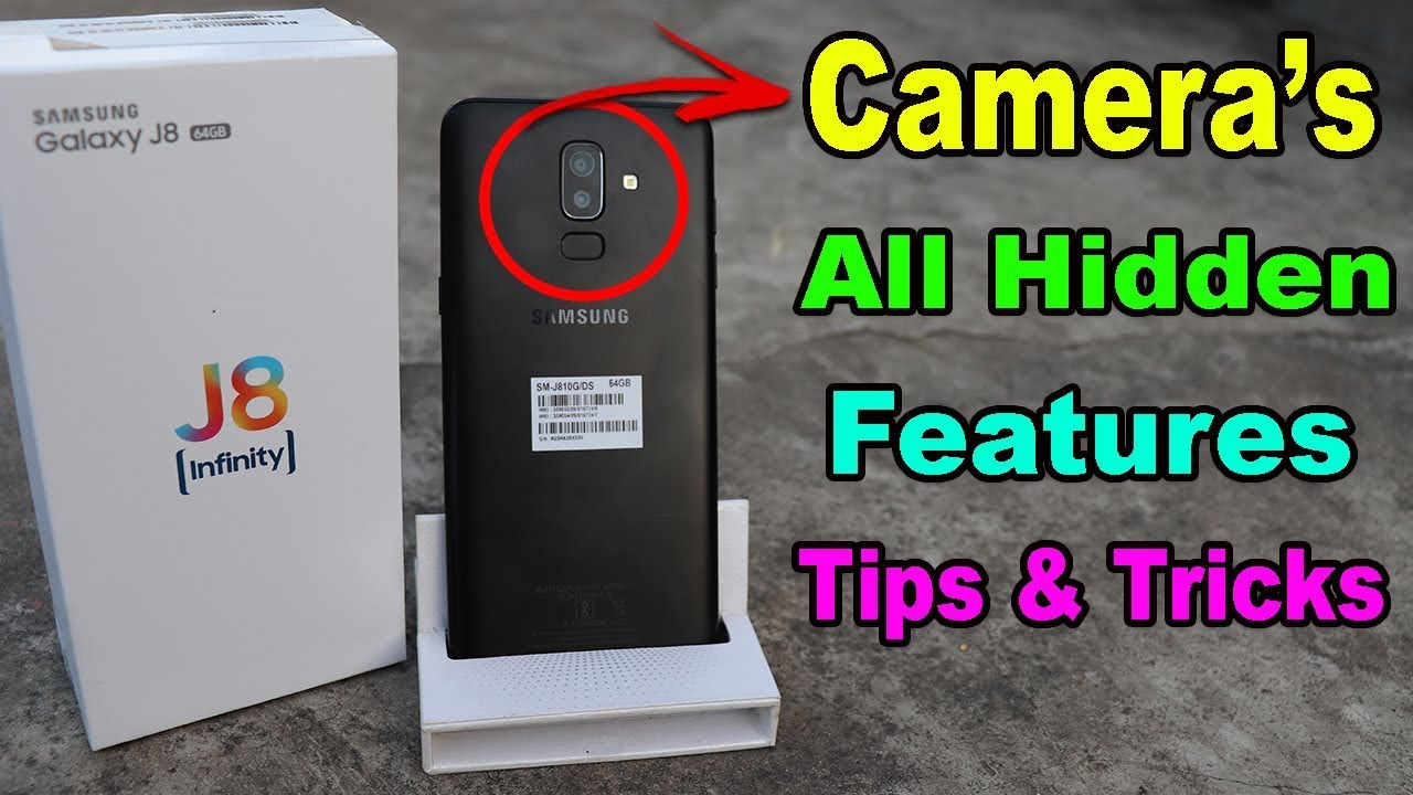 [Camera] Samsung Galaxy J8 Camera's Top Hidden Features, Tips and Tricks in  Hindi