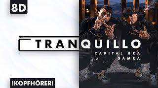 8D AUDIO   Capital Bra & Samra - Tranquillo
