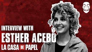 Entrevista con Esther Acebo |  La Casa de Papel  | Netflix