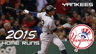 New York Yankees | 2015 Home Runs (212) ᴴᴰ