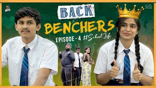 Back Benchers - School Life | Episode 4 | Dorasai Teja | Varsha dsouza | Tej India | Infinitum Media