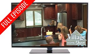 Complete Start To Finish Kitchen Remodels With Village   |   Village Home Show: Full Episode S2 Ep6
