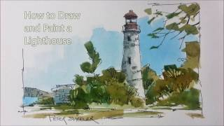 How to draw and Paint a Lighthouse in Line and Wash Watercolor. Tutorial by Peter Sheeler