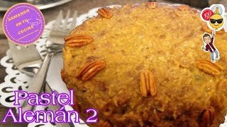 Pastel Aleman parte 2 / Betun Aleman  /German Cake