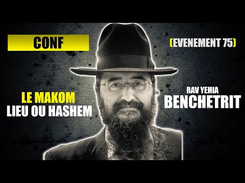RAV BENCHETRIT - LE MAKOM