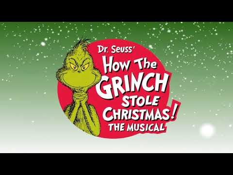 How The Grinch Stole Christmas The Musical On Sale :15 - Chicago