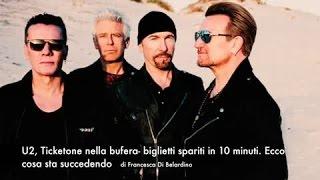 U2, Ticketone nella bufera- biglietti spariti in 10 minuti. Ecco cosa sta succedendo