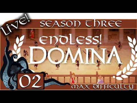 Domina (Gladiator Management Sim) - Season Three (Live) - #02 - Max Difficulty - Endless