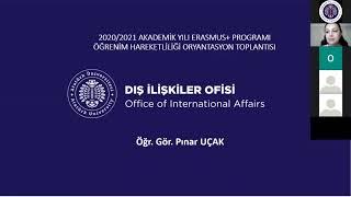 2020/2021 Akademik Yılı Erasmus+ Öğrenci Öğrenim Oryantasyon Toplantısı