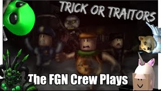 The FGN Crew Plays: Roblox - Trick or Traitors (PC)