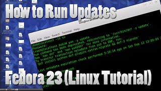 Linux Tutorial #1 - Updating Fedora 23 from the Terminal