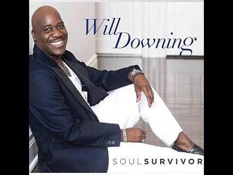 Will Downing    Everything I Want In My Lady