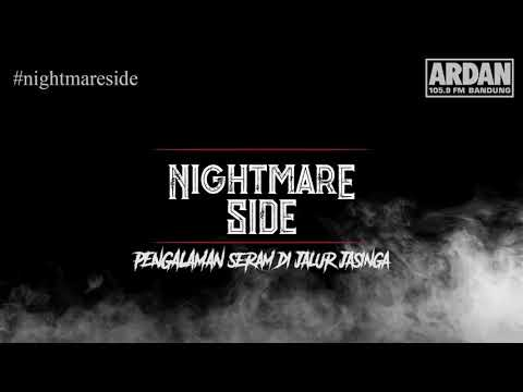 PENGALAMAN SERAM DI JALUR JASINGA (NIGHTMARE SIDE OFFICIAL 2018) - ARDAN