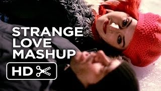 Strange Love Mashup - Unconventional Love Movie Mashup HD