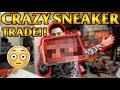 CRAZY SNEAKER TRADE!!! (WHO WON THIS TRADE?)
