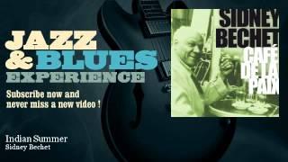 Sidney Bechet - Indian Summer - JazzAndBluesExperience