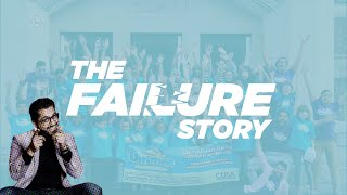 """The Failure Story"" Part 2 - How I changed my life"