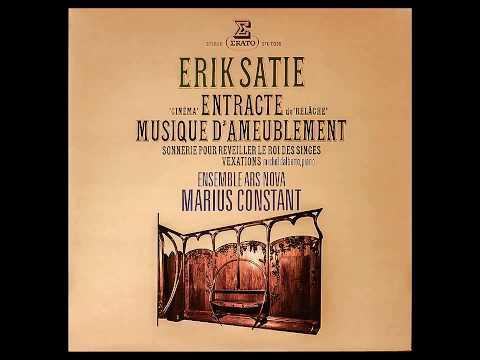 Erik Satie: Musique d'ameublement ~ Tenture de cabinet préfectoral