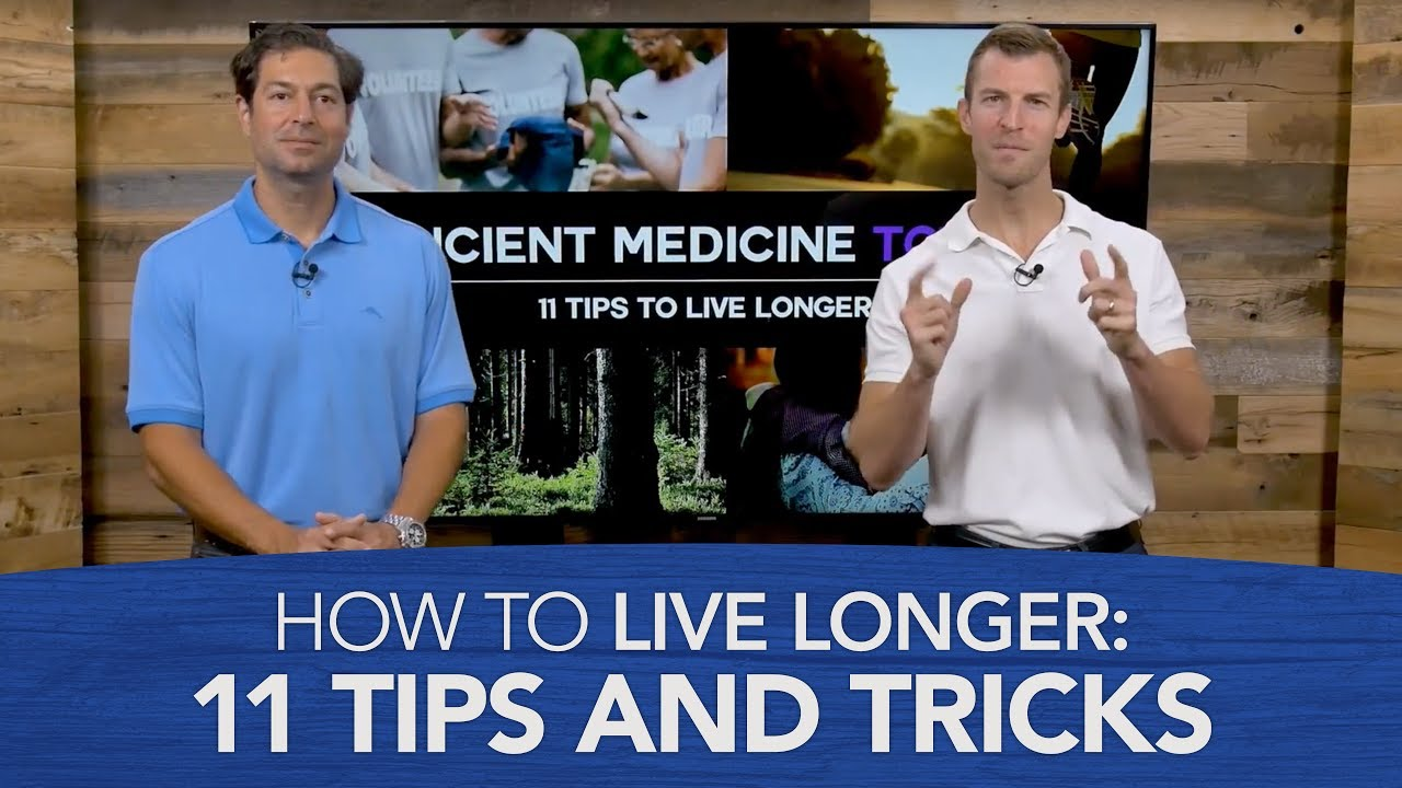 How to Live Longer: 11 Tips and Tricks