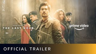 The Last Hour - Official Trailer | Sanjay Kapoor, Shahana Goswami, Raima Sen | Amazon Original