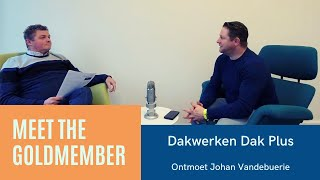 Ontmoet Johan Vandebuerie van Dakwerken Dak Plus I Meet The Goldmember #1