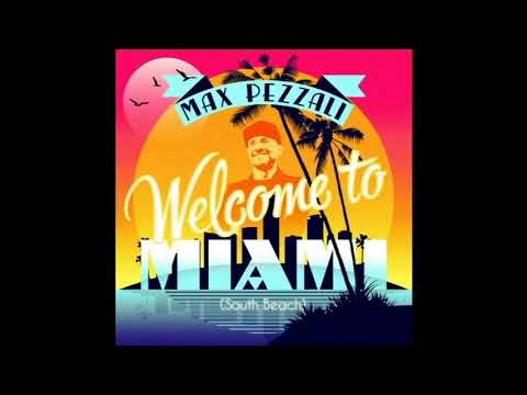 Anteprima Welcome To Miami (South Beach) Max Pezzali