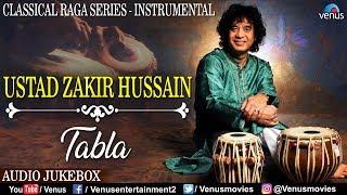 Ustad Zakir Hussain - Tabla | Classical Raga Series - Instrumental | Hindustani Classical