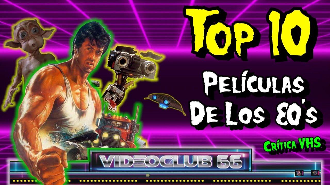 TOP 10 PELÍCULAS DE LOS 80's   MI INFANCIA en 📼VHS📼