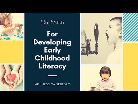 5 Best Practices for Developing Early Childhood Literacy