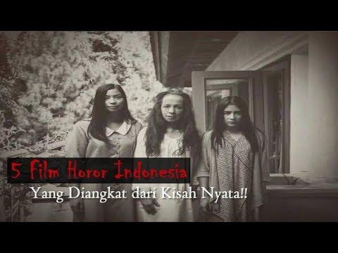 Inilah 5 Film Horor Indonesia Yang Diangkat dari Kisah Nyata!!