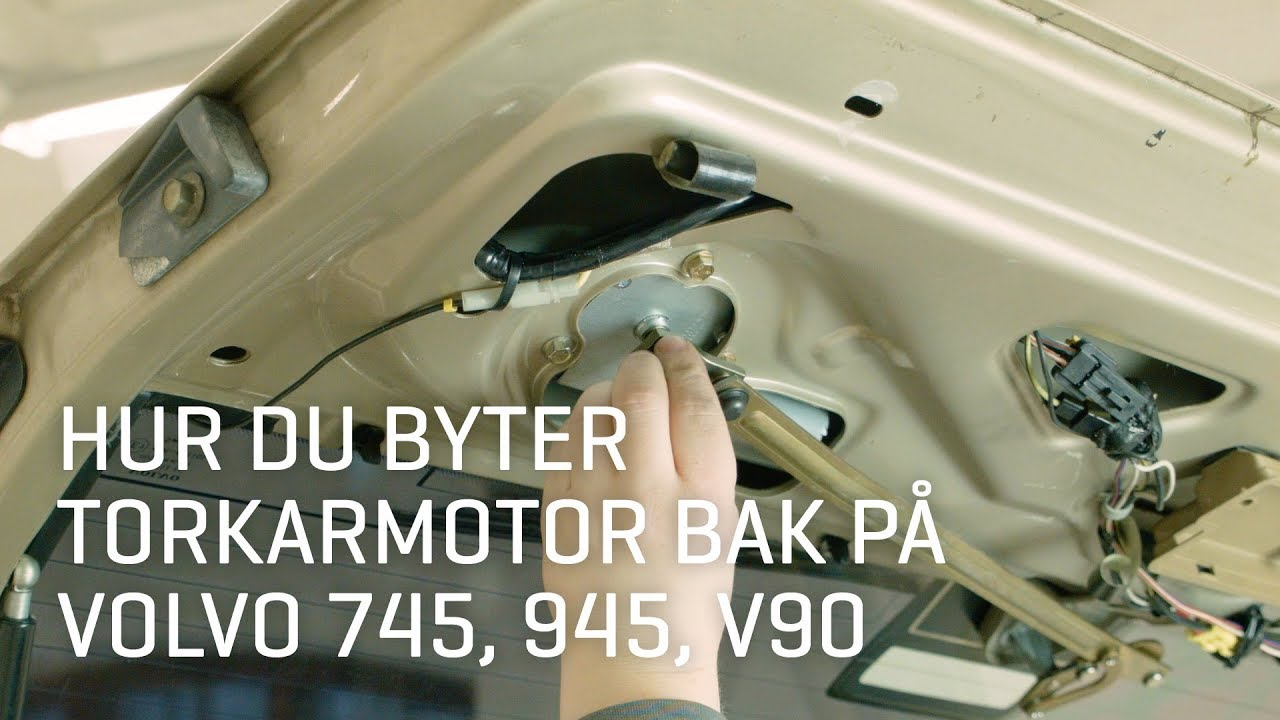 Bra Hur du byter torkarmotor bak på Volvo 745, 945, V90. - VPARTS.SE YC-26
