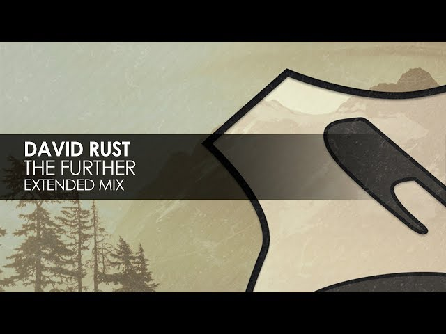 David Rust - The Further