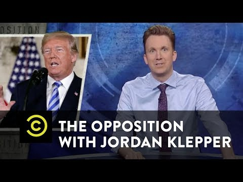 "Trump's ""Hold My Beer"" Strategy - The Opposition w/ Jordan Klepper"