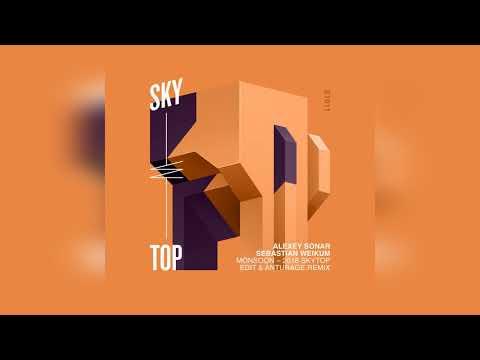 Sebastian Weikum & Alexey Sonar  Monsoon 2018 SkyTop Edit SkyTop