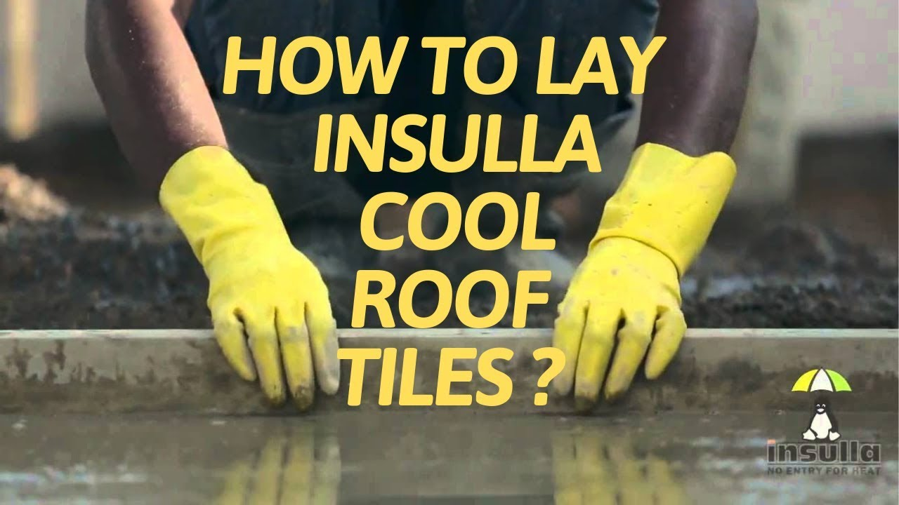 Insulla Cool Roof Tiles In Chennai, Bangalore & Hyderabad - Call Us For  Installation +91-8056 345678